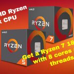 If you are looking to buy a new AMD CPU and/or want to build a new PC, you must read this…